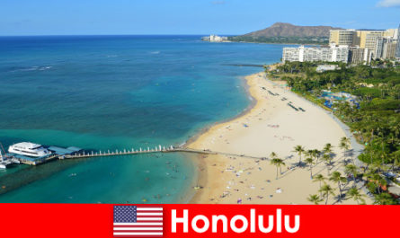 A typical destination for relaxation tourists by the sea is Honolulu United States